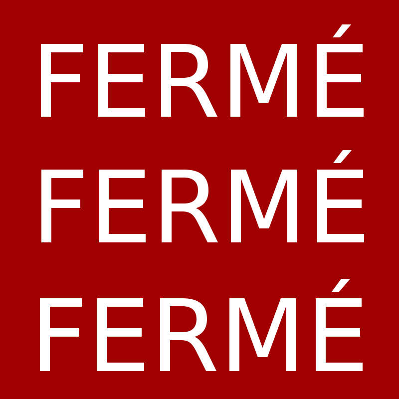 Fermé